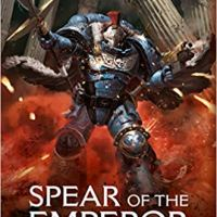 Spear of the Emperor - Aaron Dembski-Bowden