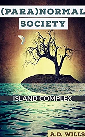 Book Cover for Paranormal Society: Island Complex