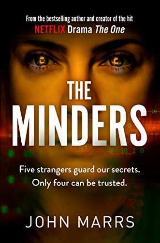 Cover image for The Minders by John Marrs